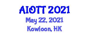 Asia IoT Technologies Conference (AIOTT) May 22, 2021 - Kowloon, Hong Kong