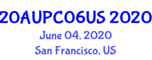International Architecture and Urban Planning Conference (20AUPC06US) June 04, 2020 - San Francisco, United States