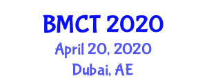 International Conference and Exhibition on Building Materials and Construction Technologies (BMCT) April 20, 2020 - Dubai, United Arab Emirates