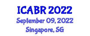 International Conference on Addiction Behavior and Rehabilitation (ICABR) September 09, 2022 - Singapore, Singapore