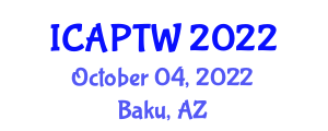 International Conference on Addiction Psychopharmacology, Tolerance and Withdrawal (ICAPTW) October 04, 2022 - Baku, Azerbaijan