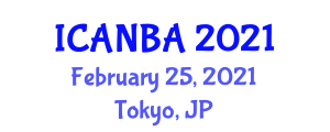 International Conference on Addictions Nursing and Behavioral Addictions (ICANBA) February 25, 2021 - Tokyo, Japan