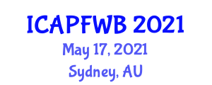 International Conference on Adolescent Physical Fitness and Well-Being (ICAPFWB) May 17, 2021 - Sydney, Australia