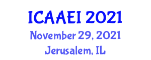 International Conference on Advanced Aerospace Engineering and Instability (ICAAEI) November 29, 2021 - Jerusalem, Israel