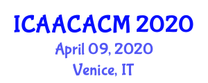 International Conference on Advanced Aviation Composites and Advanced Composite Manufacturing (ICAACACM) April 09, 2020 - Venice, Italy