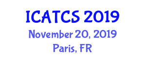 International Conference on Advanced Calculus and Theoretical Computer Science (ICATCS) November 20, 2019 - Paris, France