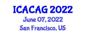 International Conference on Advanced Combinatorial Algebraic Geometry (ICACAG) June 07, 2022 - San Francisco, United States