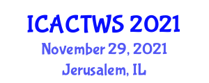 International Conference on Advanced Communication Technologies and Wireless Security (ICACTWS) November 29, 2021 - Jerusalem, Israel
