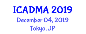 International Conference on Advanced Data Mining and Applications (ICADMA) December 04, 2019 - Tokyo, Japan