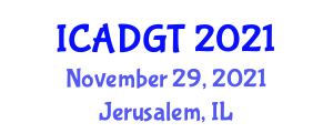 International Conference on Advanced Differential Geometry and Topology (ICADGT) November 29, 2021 - Jerusalem, Israel