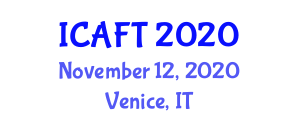 International Conference on Advanced Fibers and Textiles (ICAFT) November 12, 2020 - Venice, Italy
