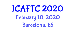 International Conference on Advanced Fibers, Textiles and Composites (ICAFTC) February 10, 2020 - Barcelona, Spain