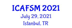 International Conference on Advanced Food Science and Micronutrients (ICAFSM) July 29, 2021 - Istanbul, Turkey