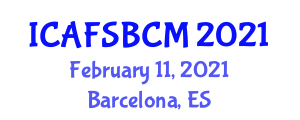 International Conference on Advanced Food Science, Bioactive Constituents and Micronutrients (ICAFSBCM) February 11, 2021 - Barcelona, Spain
