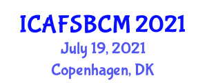 International Conference on Advanced Food Science, Bioactive Constituents and Micronutrients (ICAFSBCM) July 19, 2021 - Copenhagen, Denmark