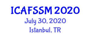 International Conference on Advanced Food Science, Safety and Micronutrients (ICAFSSM) July 30, 2020 - Istanbul, Turkey