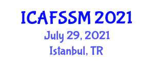 International Conference on Advanced Food Science, Safety and Micronutrients (ICAFSSM) July 29, 2021 - Istanbul, Turkey