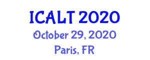 International Conference on Advanced Learning Technologies (ICALT) October 29, 2020 - Paris, France