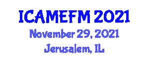 International Conference on Advanced Manufacturing Engineering and Flexible Manufacturing (ICAMEFM) November 29, 2021 - Jerusalem, Israel