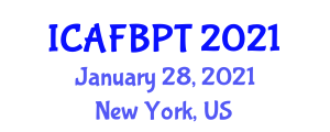 International Conference on Advances in Food and Beverage Processing Technology (ICAFBPT) January 28, 2021 - New York, United States