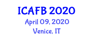 International Conference on Advances in Food Biosynthesis (ICAFB) April 09, 2020 - Venice, Italy
