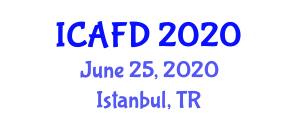International Conference on Advances in Food Design (ICAFD) June 25, 2020 - Istanbul, Turkey