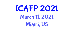 International Conference on Advances in Food Processing (ICAFP) March 11, 2021 - Miami, United States