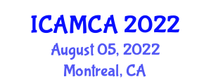 International Conference on Advances in Mathematical Cryptography and Applications (ICAMCA) August 05, 2022 - Montreal, Canada