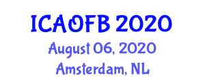 International Conference on Advances in Optical Fiber Biosensors (ICAOFB) August 06, 2020 - Amsterdam, Netherlands