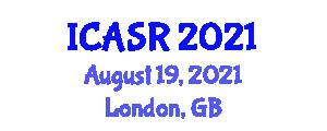 International Conference on Advances in Social Robotics (ICASR) August 19, 2021 - London, United Kingdom