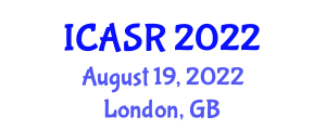 International Conference on Advances in Social Robotics (ICASR) August 19, 2022 - London, United Kingdom