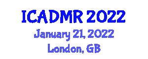 International Conference on Advantages and Disadvantages of Military Robotics (ICADMR) January 21, 2022 - London, United Kingdom