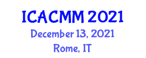 International Conference on Aged Care Models and Management (ICACMM) December 13, 2021 - Rome, Italy