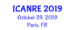 International Conference on Agricultural and Natural Resources Engineering (ICANRE) October 29, 2019 - Paris, France