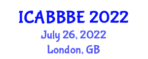 International Conference on Agricultural, Biotechnology, Biological and Biosystems Engineering (ICABBBE) July 26, 2022 - London, United Kingdom