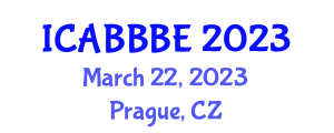 International Conference on Agricultural, Biotechnology, Biological and Biosystems Engineering (ICABBBE) March 22, 2023 - Prague, Czechia