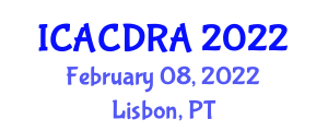 International Conference on Agricultural Chemicals, Detection and Risk Assessment (ICACDRA) February 08, 2022 - Lisbon, Portugal