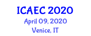 International Conference on Agricultural Engineering and Climatology (ICAEC) April 09, 2020 - Venice, Italy