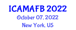 International Conference on Agricultural Machinery and Advanced Food Biosecurity (ICAMAFB) October 07, 2022 - New York, United States