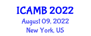 International Conference on Agricultural Machinery and Biosecurity (ICAMB) August 09, 2022 - New York, United States