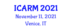 International Conference on Agricultural Risk Management (ICARM) November 11, 2021 - Venice, Italy