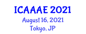 International Conference on Agriculture, Animal and Aquaculture Engineering (ICAAAE) August 16, 2021 - Tokyo, Japan