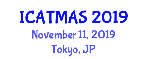 International Conference on Air Traffic Management and Airport Security (ICATMAS) November 11, 2019 - Tokyo, Japan