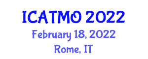 International Conference on Air Transport Management and Operations (ICATMO) February 18, 2022 - Rome, Italy