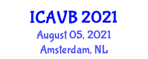 International Conference on Animal and Veterinary Bioscience (ICAVB) August 05, 2021 - Amsterdam, Netherlands