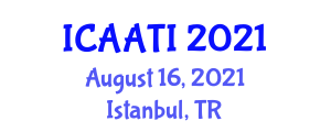 International Conference on Animal Assisted Therapy and Intervention (ICAATI) August 16, 2021 - Istanbul, Turkey
