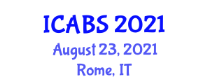 International Conference on Animal Biology and Science (ICABS) August 23, 2021 - Rome, Italy
