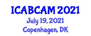 International Conference on Animal Bioscience and Comparative Animal Models (ICABCAM) July 19, 2021 - Copenhagen, Denmark