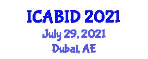International Conference on Animal Biosciences, Inbreeding and Domestication (ICABID) July 29, 2021 - Dubai, United Arab Emirates