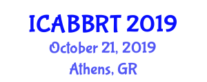 International Conference on Animal Biotechnology and Biotechnology Related Techniques (ICABBRT) October 21, 2019 - Athens, Greece